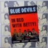 "Blue Devils / In Bed with Betty (Vinyl-10"")"